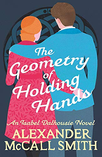 McCall Smith, A: Geometry of Holding Hands