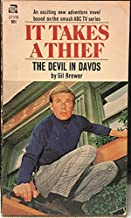 It Takes a Thief, The Devil in Davos