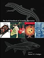 The Guild Handbook of Scientific Illustration by Unknown(2003-05-29)