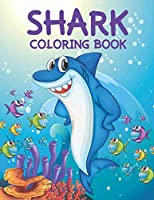 Shark Coloring book: shark coloring pages for kids boys and girls.