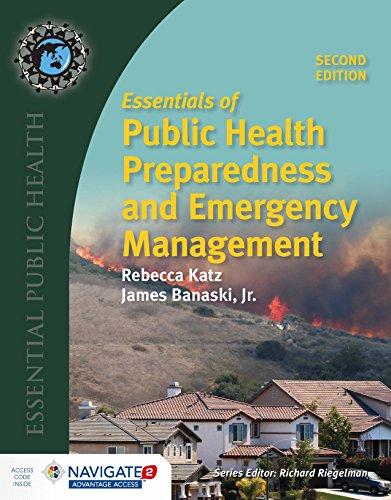 Compare Textbook Prices for Essentials of Public Health Preparedness and Emergency Management Essential Public Health 2 Edition ISBN 9781284121476 by Katz, Rebecca,Banaski, Jim