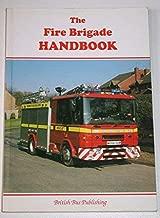 The Fire Brigade Handbook (Bus Handbooks) (v. 1)