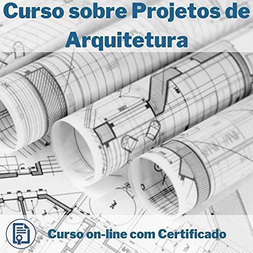 Curso Online Projetos de Arquitetura com Certificado