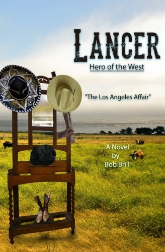Lancer; Hero of the West: The Los Angeles Affair