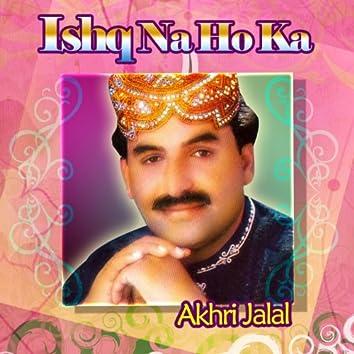 Ishq Na Ho Ka