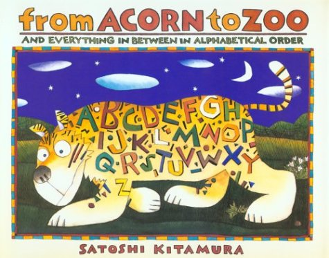 From Acorn to Zoo: and Everything in Between in Alphabetical Order -  Kitamura, Satoshi, Hardcover