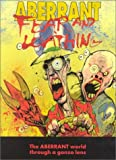 Aberrant Fear and Loathing