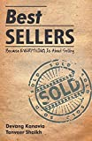 Best Sellers: Because Everything Is About Selling