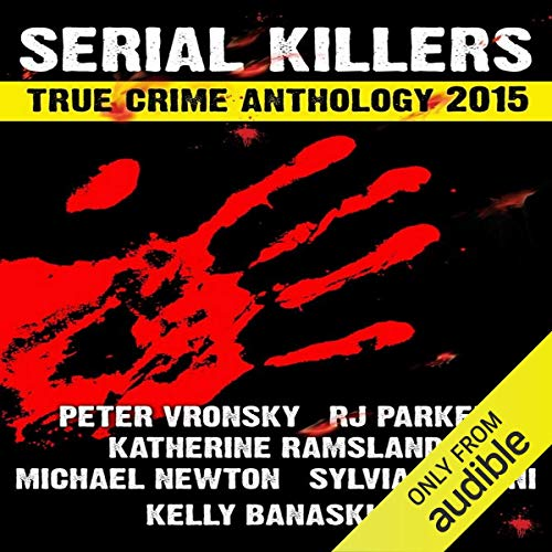 2015 Serial Killers True Crime Anthology: Volume 2  By  cover art