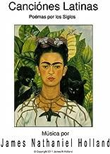 Canciones Latinas Art Songs para Soprano: Un ciclo de Poemas por los Siglos (Spanish Edition)