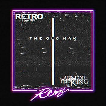 The Old Man (Retro Theology Remix)