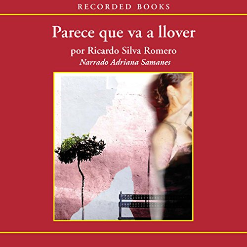 Parece que va a llover [Looks Like It's Going To Rain (Texto Completo)] audiobook cover art