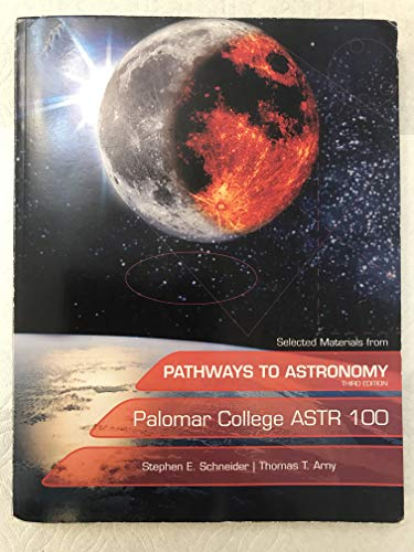 Selected Materials From Pathways to Astronomy (Palomar College) (palomar college ASTR 100)