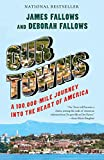 Our Towns: A 100,000-Mile Journey into the Heart of America (English Edition)