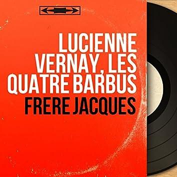 Frère Jacques (Mono Version)