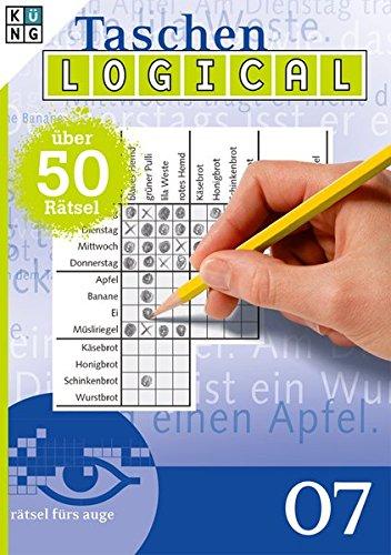 Logical 07 Taschenbuch (Taschen-Logical Taschenbuch / Logik-Rätsel)
