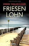 Friesenlohn: Ostfriesen-Krimi (Diederike Dirks ermittelt, Band 4)