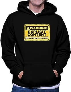 Warning, Explicit Content Hoodie