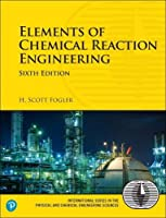 Elements of Chemical Reaction Engineering, 6th Edition Front Cover