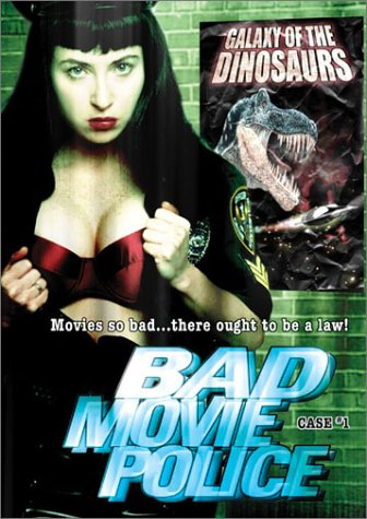 Bad Movie Police Case #1: Galaxy of the Dinosaurs