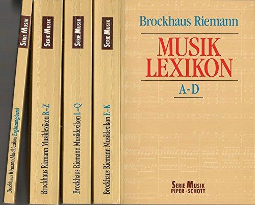 Brockhaus-Riemann-Musiklexikon : in 4 Bänden und einem Ergänzungsband. Serie Musik Piper, Schott.