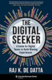 The Digital Seeker: A Guide for Digital Teams to Build Winning Experiences (English Edition)