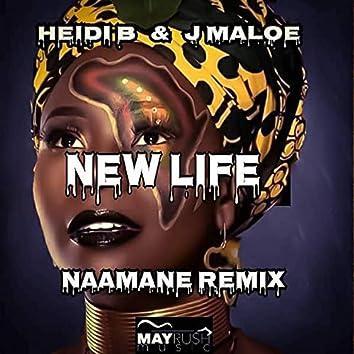 New Life (Naamane Remix)