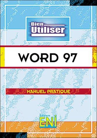 Word 97 : Microsof (Bien Utiliser)
