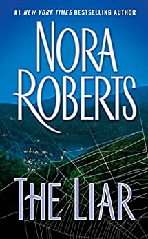 The Liar by [Nora Roberts]