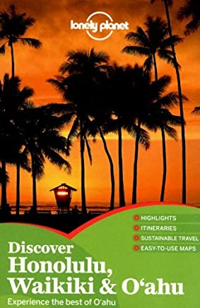 Lonely Planet Discover Honolulu, Waikiki & Oahu (Travel Guide) by Lonely Planet Sara Benson Lisa Dunford(2012-09-01)