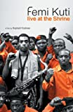 Femi Kuti - Live at the Shrine [Deluxe Edition DVD + Live CD]