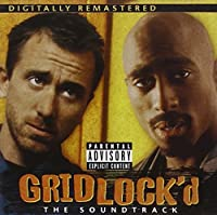GRIDLOCK'D by Soundtrack / Cast Album (2001-05-22)