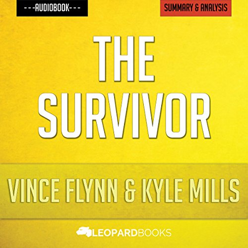 The Survivor (A Mitch Rapp Novel, Book 12) by Vince Flynn and Kyle Mills audiobook cover art