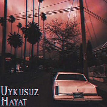 Uykusuz Hayat (feat. Pro & Mehmet)