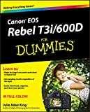 Canon EOS Rebel T3i / 600D For Dummies (English Edition)