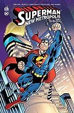 Superman - New Metropolis - Tome 1 de Loeb Jeph