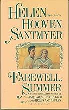 Farewell, Summer: A Novel by Helen Hooven Santmyer (1988-04-01)