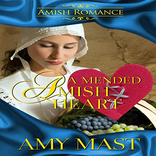 A Mended Amish Heart audiobook cover art
