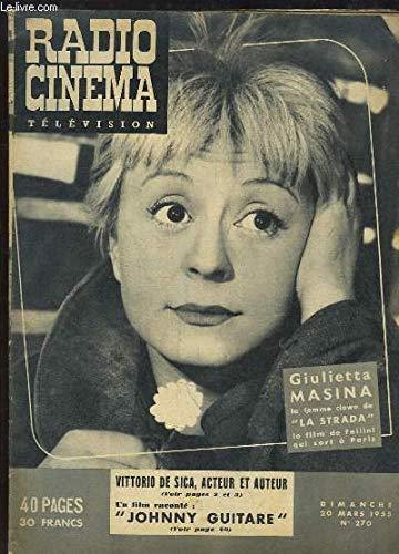 Radio Cinéma Télévision N°270 : Vittorio de Sica, acteur et auteur - Un film raconté