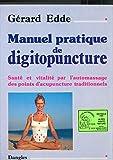 Manuel pratique de digitopuncture de Gérard Edde - dangles