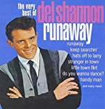 Songtexte von Del Shannon - Runaway: The Very Best of Del Shannon