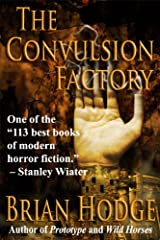 The Convulsion Factory Kindle Edition