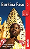 Burkina Faso, 2nd (Bradt Travel Guides)