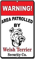 ウェールズテリアの目新しさ面白い金属看板でパトロールされた警告エリア