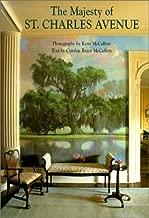 The Majesty of St. Charles Avenue by Cynthia Reece McCaffrey (2001-10-01)