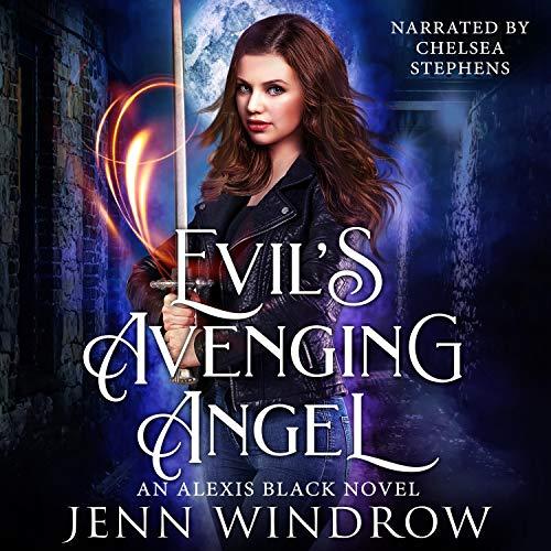 Evil's Avenging Angel: A Vampire Urban Fantasy Audiobook By Jenn Windrow cover art