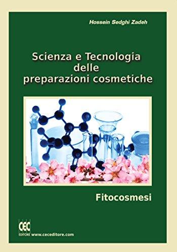 Scienza e Tecnologia  delle  preparazioni cosmetiche: Fitocosmesi