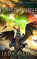 Power of Three Omnibus (Brindle Dragon)