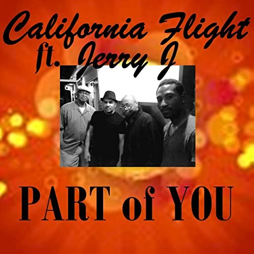 The California Flight Project feat. Jerry J feat. Jerry J