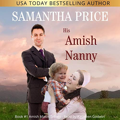 His Amish Nanny (Amish Romance) audiobook cover art